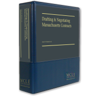 Drafting and Negotiating Massachusetts Contracts
