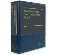 Massachusetts District Court Criminal Defense Manual
